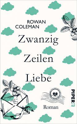Zwanzig Zeilen Liebe von Coleman,  Rowan, Heimburger,  Marieke