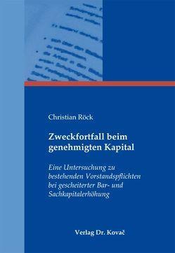 Zweckfortfall beim genehmigten Kapital von Röck,  Christian