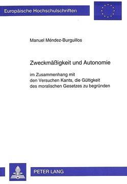 Zweckmäßigkeit und Autonomie von Méndez-Burguillos,  Manuel