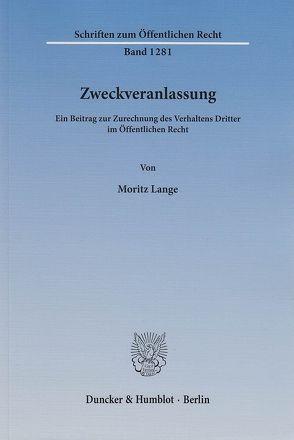 Zweckveranlassung. von Lange,  Moritz