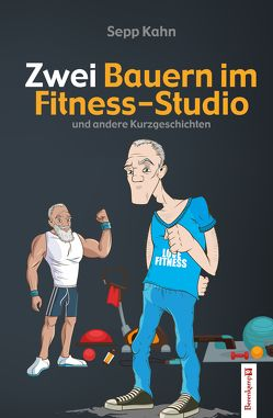 Zwei Bauern im Fitness-Studio von Kahn,  Sepp