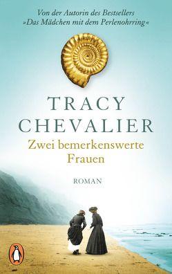 Zwei bemerkenswerte Frauen von Chevalier,  Tracy, Rademacher,  Anne