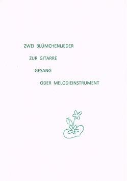 Zwei Blümchenlieder von Wekel,  Ingrid Edith
