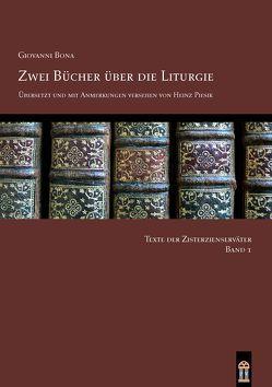 Zwei Bücher über die Liturgie von Bona,  Giovanni, Piesik,  Heinz