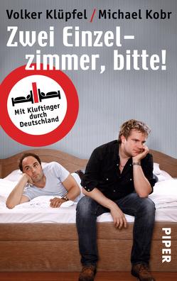 Zwei Einzelzimmer, bitte! von Klüpfel,  Volker, Kobr,  Michael