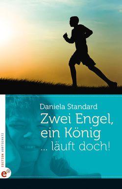 Zwei Engel, ein König von Daniela,  Standard, Schmitz,  Ralf