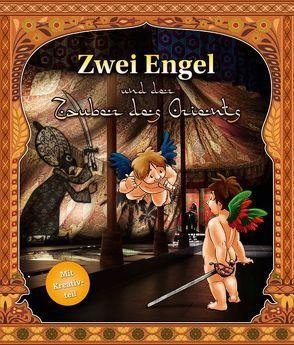 Zwei Engel und der Zauber des Orients von Kaden,  Michael, Nietzold,  Ramona
