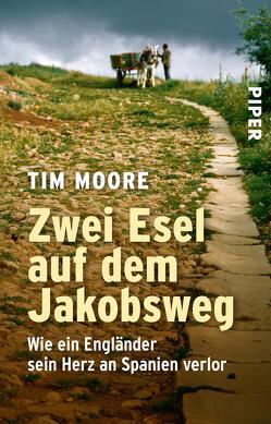 Zwei Esel auf dem Jakobsweg von Krohm-Linke,  Theda, Moore,  Tim