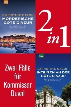 Zwei Fälle für Kommissar Duval (2in1-Bundle) von Cazon,  Christine