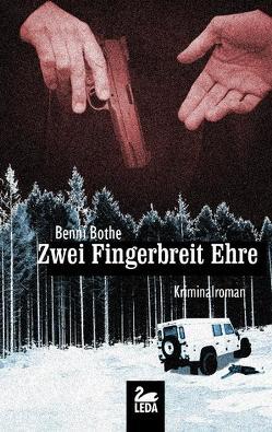 Zwei Fingerbreit Ehre von Bothe,  Benny