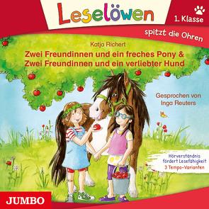 Zwei Freundinnen und ein freches Pony & Zwei Freundinnen und ein verliebter Hund von Reuters,  Inga, Riechert,  Katja
