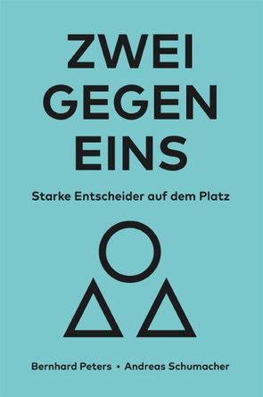 ZWEI GEGEN EINS von Peters,  Bernhard, Schumacher,  Andreas