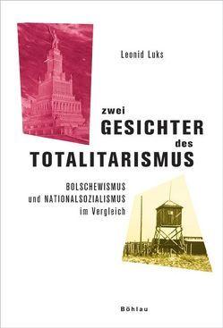 Zwei Gesichter des Totalitarismus von Luks,  Leonid