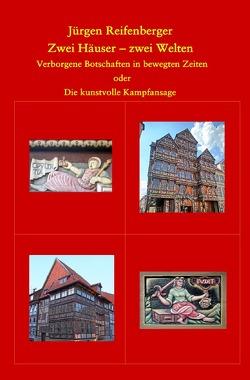 Zwei Häuser – zwei Welten von Reifenberger,  Jürgen