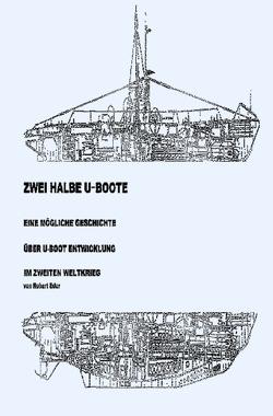 Zwei halbe U-Boote von Eder,  Robert
