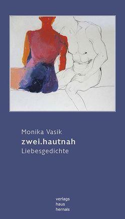 zwei.hautnah von Vasik,  Monika