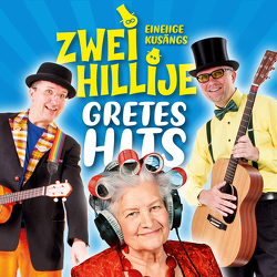 Zwei Hillije – Gretes Hits