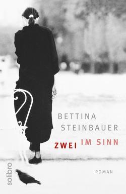 Zwei im Sinn von Niere,  Cornelia, Steinbauer,  Bettina