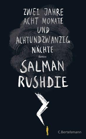 Zwei Jahre, acht Monate und achtundzwanzig Nächte von Ruschmeier,  Sigrid, Rushdie,  Salman