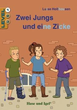 Zwei Jungs und eine Zicke / Level 1 von Holthausen,  Luise, Jacobi,  Anna Laura