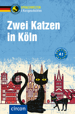Zwei Katzen in Köln von Peters,  Nina, Wagner,  Claudia