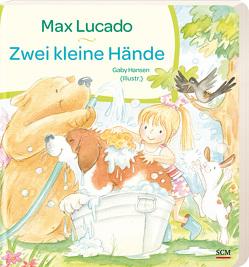 Zwei kleine Hände von Hansen,  Gaby, Lucado,  Max