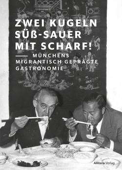 Zwei Kugeln süß-sauer mit scharf von Marquart,  Vivienne, Sterzinger-Killermann,  Clara