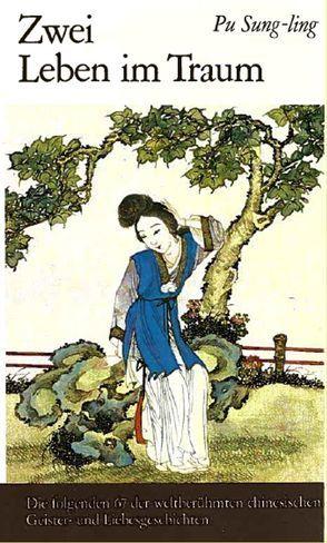 Zwei Leben im Traum von Pu,  Sung-ling, Rösel,  Gottfried