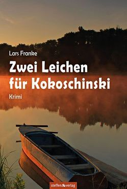 Zwei Leichen für Kokoschinski von Franke,  Lars