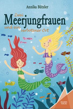 Zwei Meerjungfrauen von Bützler,  Annika, Gölß,  Ines, Verlag,  Kelebek