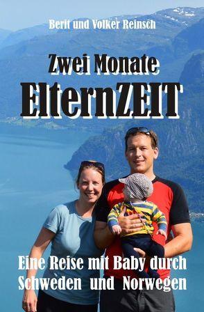 Zwei Monate ElternZEIT von Reinsch,  Berit, Reinsch,  Volker