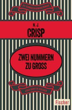 Zwei Nummern zu groß von Crisp,  N. J., Schlück,  Thomas
