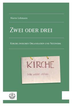Zwei oder drei von Lehmann,  Maren