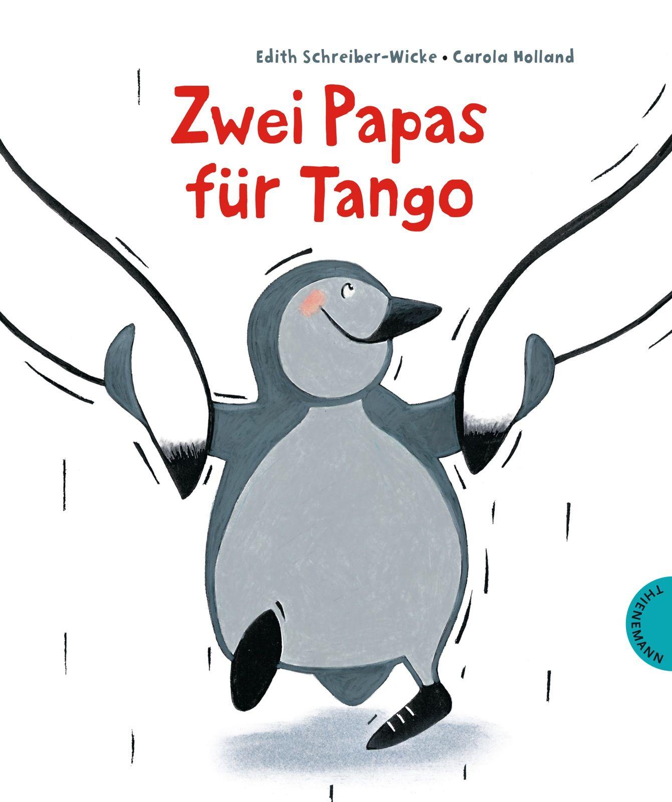 zwei papas f r tango von holland carola schreiber wicke edith. Black Bedroom Furniture Sets. Home Design Ideas