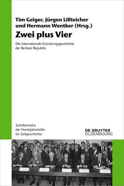 Zwei plus Vier von Geiger,  Tim, Lillteicher,  Jürgen, Wentker,  Hermann