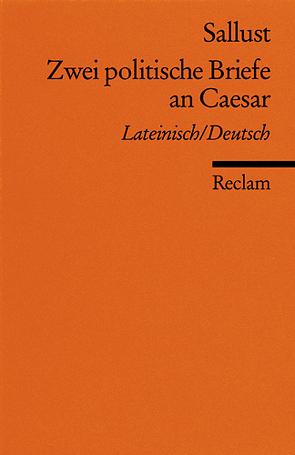 Zwei politische Briefe an Caesar von Buchner,  Karl, Sallust