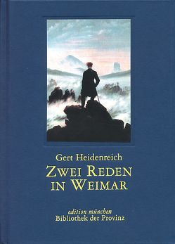 Zwei Reden in Weimar von Heidenreich,  Gert, Welker,  Andrea