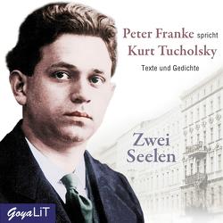 Zwei Seelen von Tucholsky,  Kurt