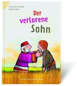 Der verlorene Sohn von Herrlinger,  Christiane, Weber,  Mathias
