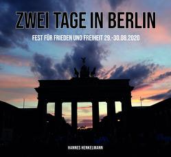 Zwei Tage in Berlin von Henkelmann,  Hannes, Lenz,  Anselm