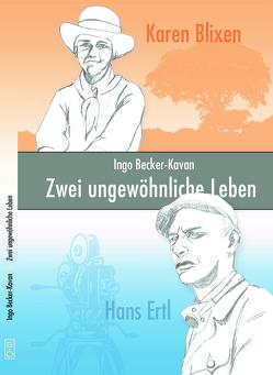 Zwei ungewöhnliche Leben von Becker-Kavan,  Ingo