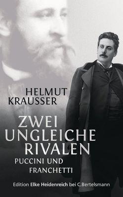 Zwei ungleiche Rivalen von Krausser,  Helmut