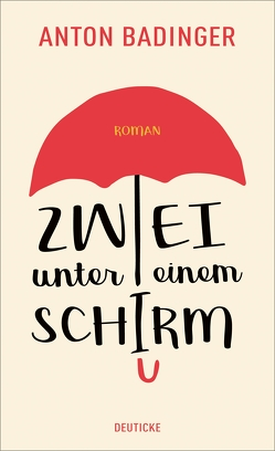 Zwei unter einem Schirm von Badinger,  Anton