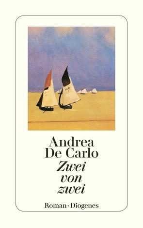 Zwei von zwei von De Carlo,  Andrea, Heimbucher,  Renate