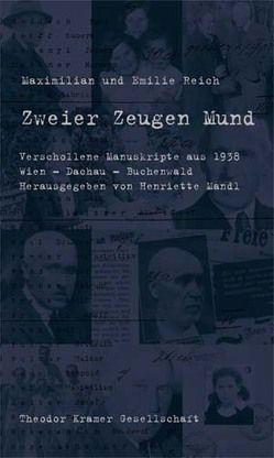 Zweier Zeugen Mund von Mandl,  Henriette, Reich,  Emilie, Reich,  Maximilian