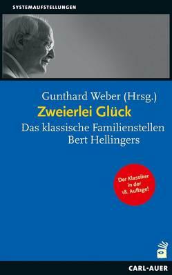 Zweierlei Glück von Weber,  Gunthard