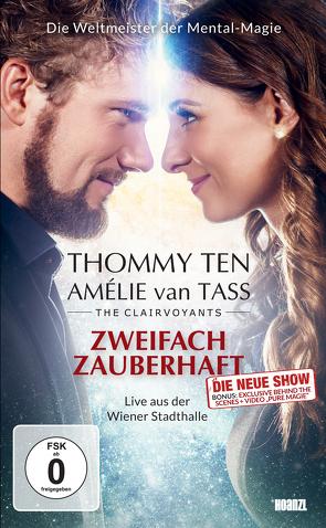 Zweifach zauberhaft! Die neue Show von Ten,  Thommy, van Tass,  Amélie