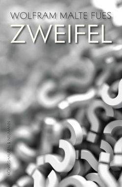 Zweifel von Fues,  Wolfram Malte