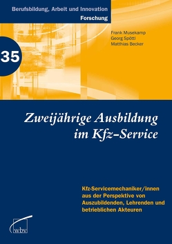 Zweijährige Berufsausbildung im Kfz-Service von Becker,  Matthias, Musekamp,  Frank, Spöttl,  Georg