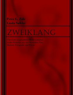 Zweiklang von Skiklai,  Lynn, Zöls,  Peter G.